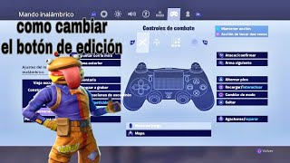 How to change the edit button in FORTNITE to ps4* easy