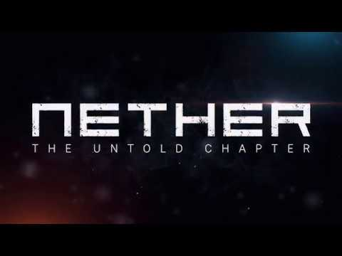 Nether: The Untold Chapter (OFFICIAL TRAILER 2019) (Old One)
