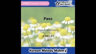 Pass - JEWELRY [쥬얼리] [K-POP40和音メロディ&オルゴールメロディ]