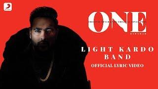 Badshah - Light Kardo Band   Aastha Gill   One Album   Lyrics Video