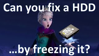 Can You Rescue a Hard Drive by Freezing it?
