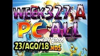 Angry Birds Friends Tournament All Levels Week 327-A PC Highscore POWER-UP walkthrough