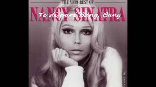 Nancy Sinatra - My Baby Shot Me Down - Bang, Bang by corsanyo.wmv sub. español