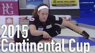Homan (CAN) vs. Muirhead (EUR) - 2015 World Financial Group Continental Cup (Draw 8)