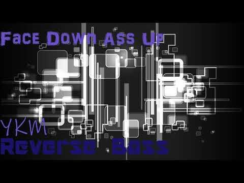 Face Down Ass Up - YKM Remix mp3