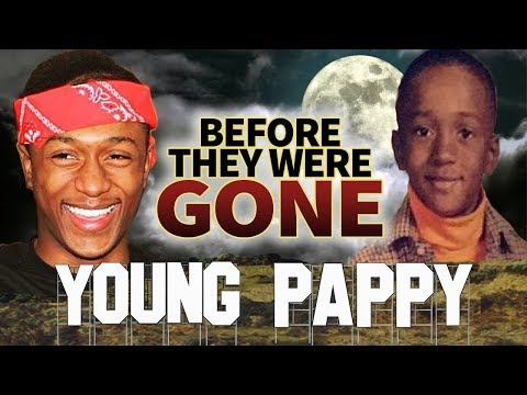 YOUNG PAPPY - Before They Were GONE - Biography - Drill Music.