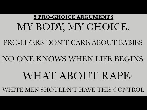5 Pro-Choice Arguments Addressed in 5 Minutes