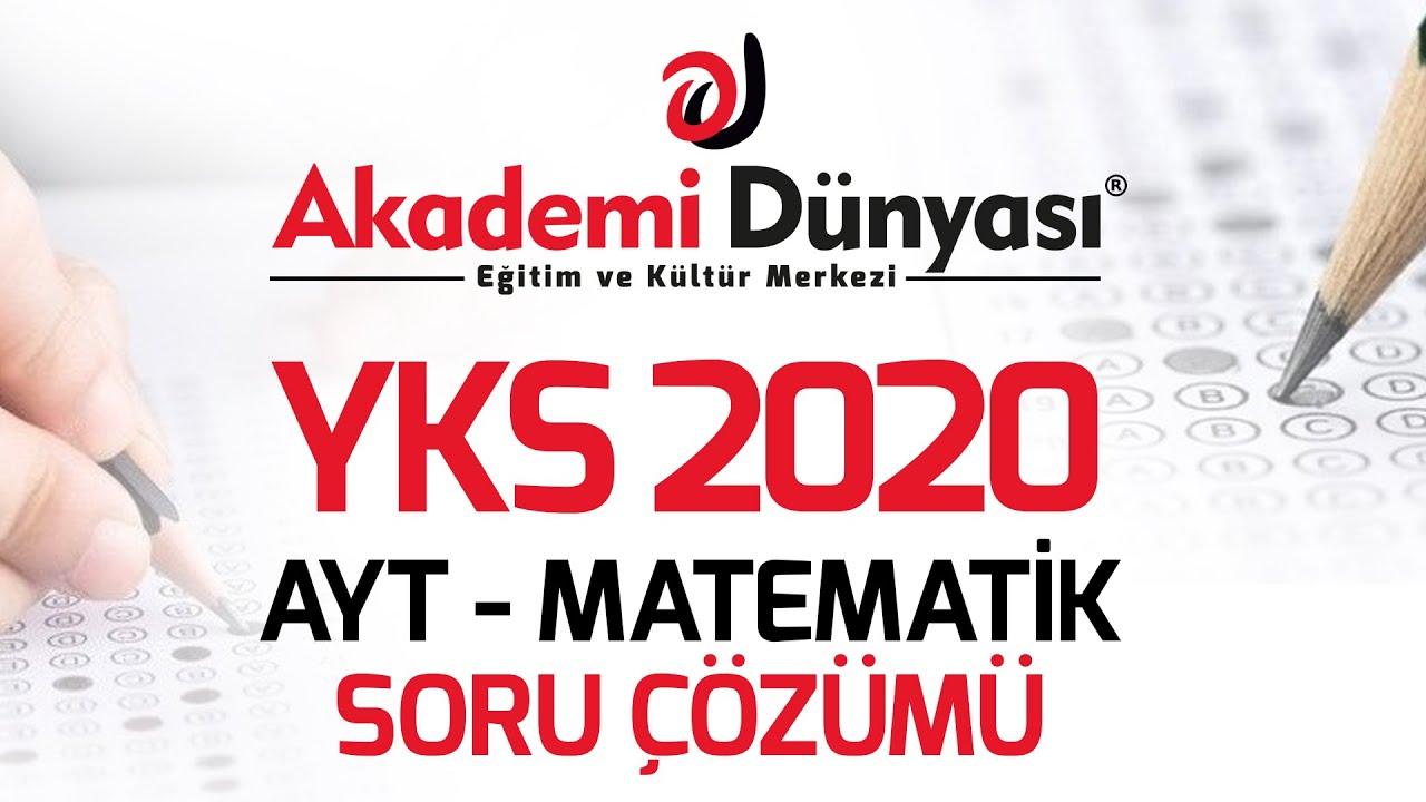 YKS 2020 AYT Matematik Soru Kitapçığı ve Cevap Anahtarı Detaylı Soru Çözümü 1 - İlk 20 Soru