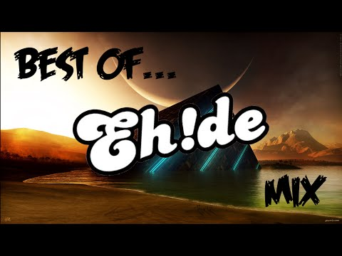 Best Of EH!DE | 1 Hour Mix