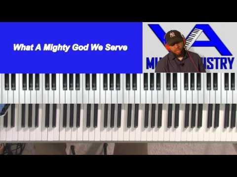 What A Mighty God We Serve (Lamar Garrard on keys)