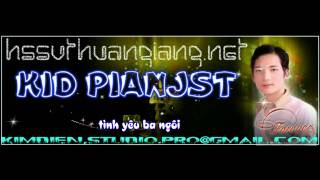 Karaoke Làm Dấu -Phan Đinh Tùng - Designed By Kid Pianst.flv