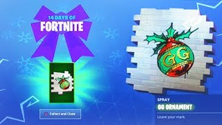 *NEW* 14 DAYS OF FORTNITE 'GG ORNAMENT' SPRAY UNLOCKED! (New Fortnite DAY 1 Christmas Challenges)