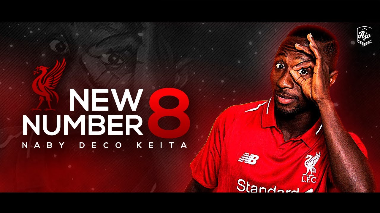 Naby Keita - Liverpool's New No.8