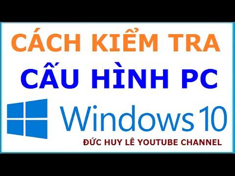 Cách Kiểm Tra Cấu Hình Máy Tính Windows 10