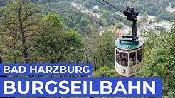 Bad Harzburg | Burgbergseilbahn | Auffahrt & Abfahrt | Harz