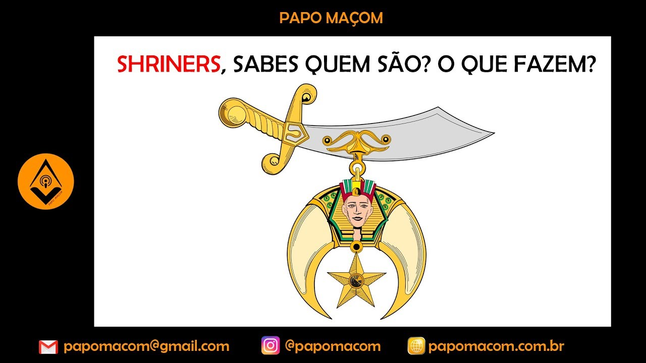 ☠ 40 ☠ Shriners, sabes quem são? O que fazem? | Canal Papo Maçom