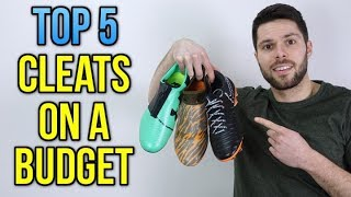 TOP 5 SOCCER CLEATS IF YOU