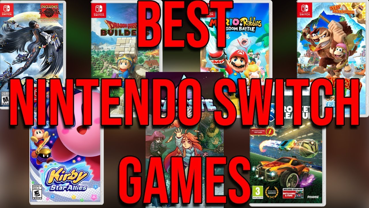 Top 15 Best Nintendo Switch Games You Need To Play In 2018