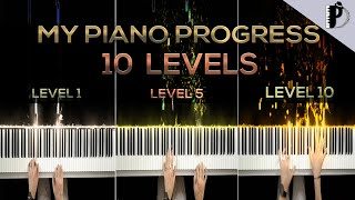 My piano progress in 10 LEVELS (12 Years of piano lessons)