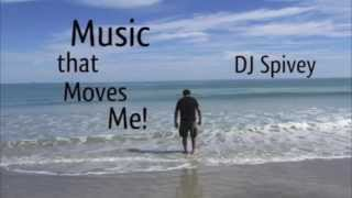 """Music That Moves Me!"" (A Soulful House Mix) by DJ Spivey"