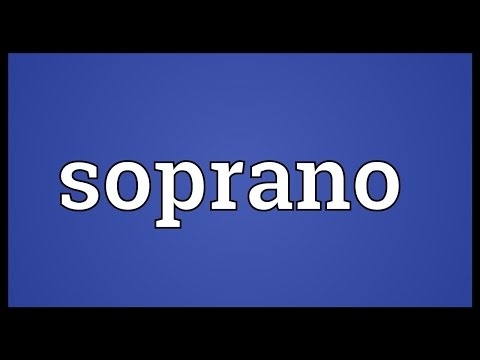 Soprano Meaning