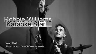 Robbie Williams | Karaoke Star | karaoke (vocals removed)
