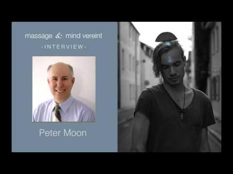 Massage und Mind vereint - Interview with Peter Moon (Qi Gong)