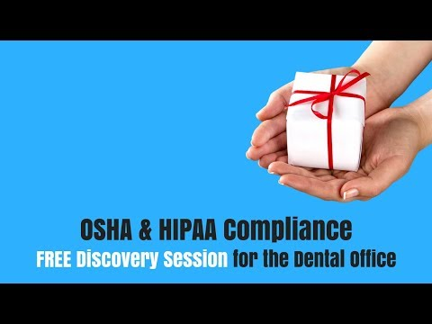 OSHA & HIPAA Compliance - FREE Discovery Session for the Dental Office