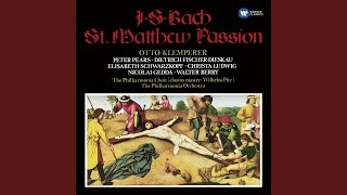 St Matthew Passion, BWV 244 (2001 Remastered Version) , Part II: Nr.64 Rezitativ: Und da sie...