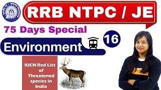 Class-16 ||RRB NTPC 75 Days Special/JE/||Environment (पर्यावरण ) || By Amrita Ma'am|| Red Data List