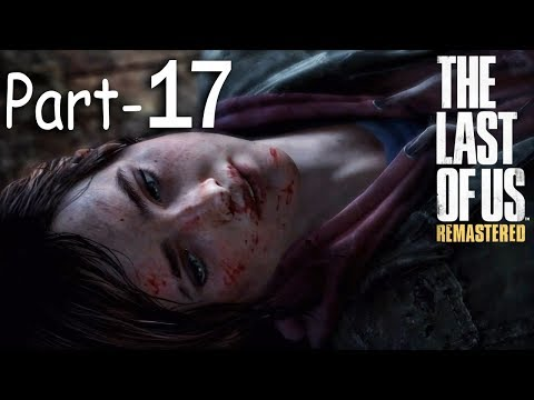The Last of Us Remastered PS4 (Hindi) - BIG-BOSS is Back - Gameplay Walkthrough - Part 17