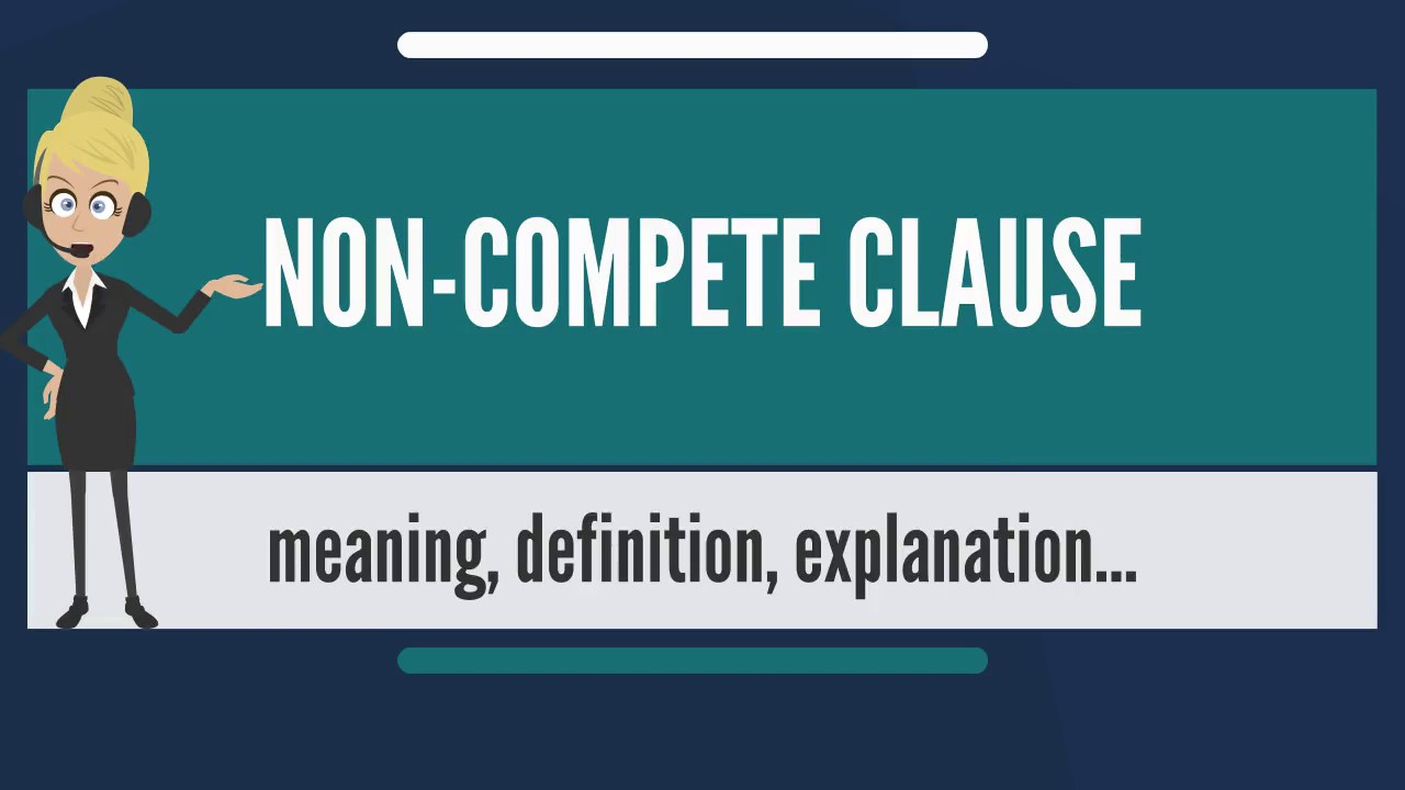what is non compete clause what does non compete clause mean non compete clause meaning