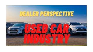 Used Car Market - March 2021 - Dealer Perspective