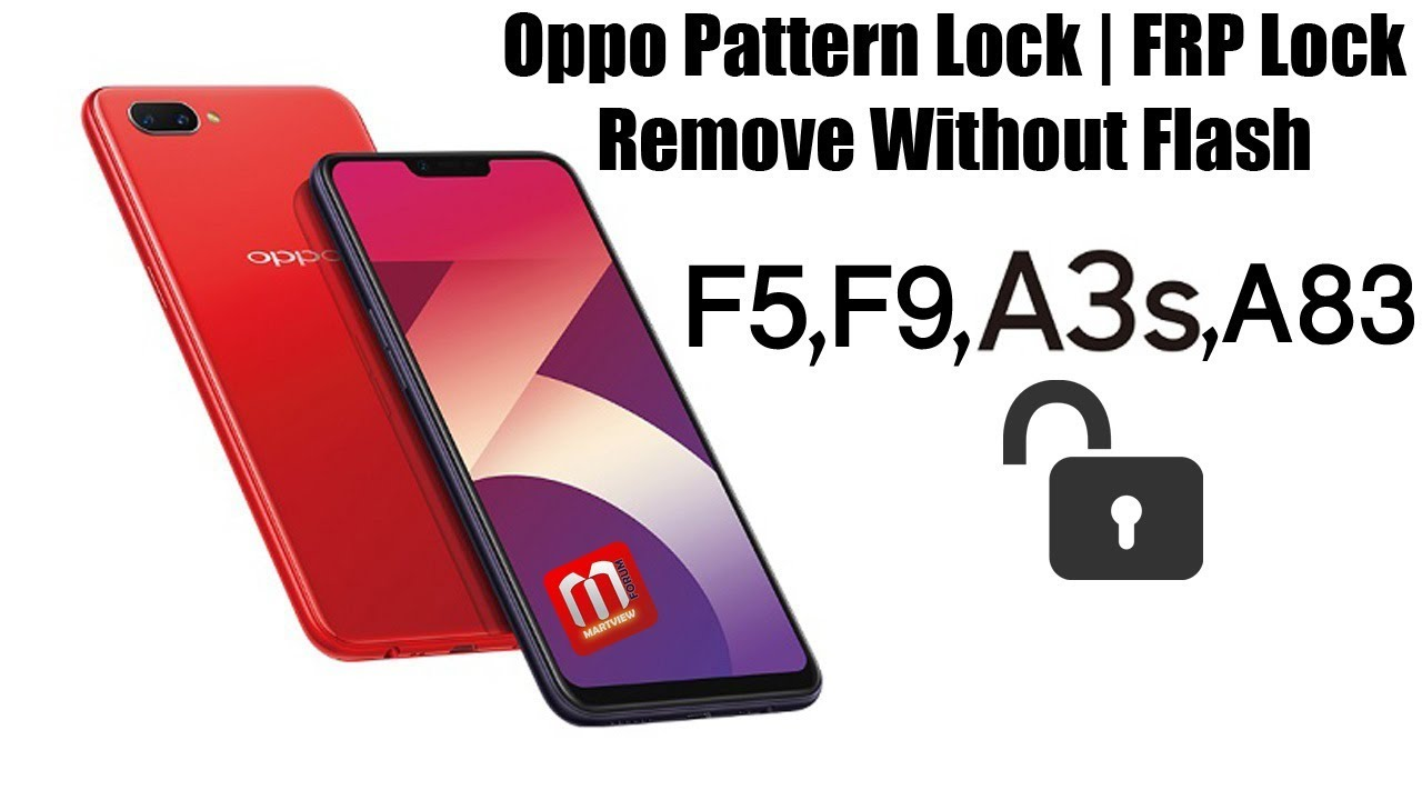 Oppo A3s, F9, F5, F5 Youth A83 CPH1729 Pattern Lock Without Flash