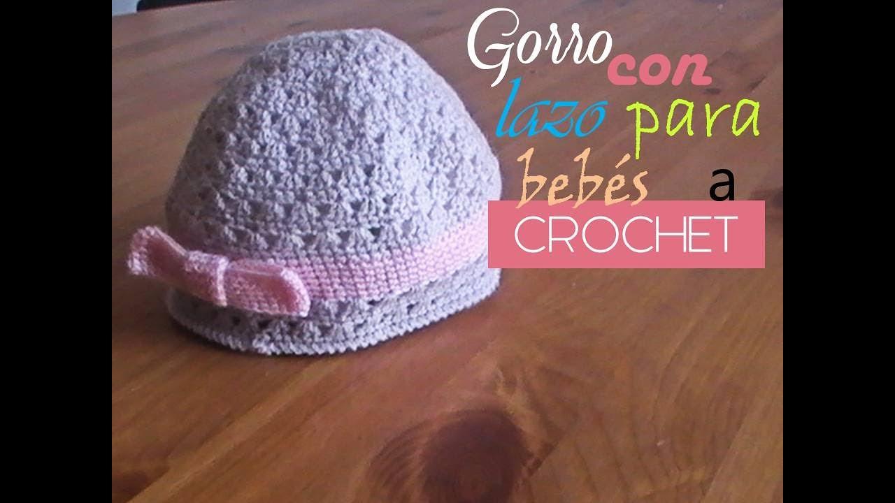 Gorro con un lindo lazo para bebes a crochet (diestro) - YouTube