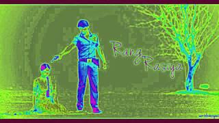 Rang rasiya song [ no ads ]