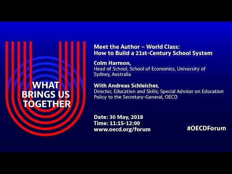 Meet the Author – World Class: How to Build a 21st-Century School System