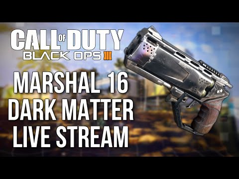 Black Ops 3 Marshal 16 Dark Matter Live Stream! (Call of Duty: Black Ops 3 Gameplay PS4)