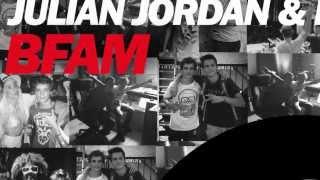 Julian Jordan & Martin Garrix - BFAM (Original Mix)