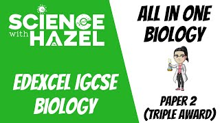 ALL of Edexcel IGCSE Biology 9-1 - IGCSE Biology Revision - SCIENCE WITH HAZEL