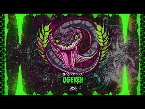 OgereH - Thysik & I.O.A [LokoSound Records]