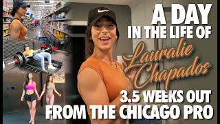 A DAY IN THE LIFE OF LAURALIE CHAPADOS - 3.5 WEEKS OUT FROM THE CHICAGO PRO!