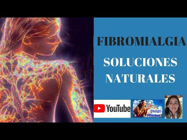Fibromialgia Solución Natural