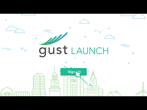 Easily Start and Run your Company - Gust Launch Explainer Video