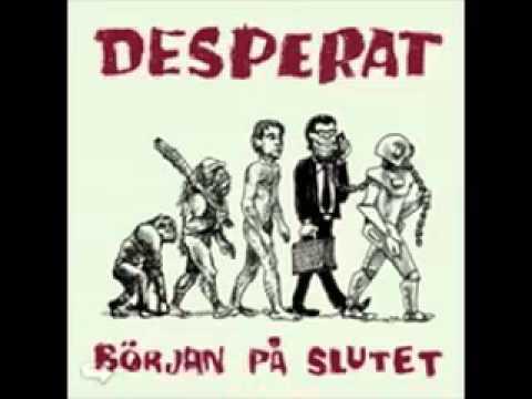 Desperat - Början På Slutet