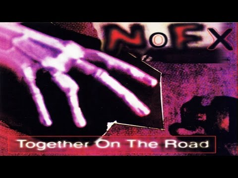 NOFX - Together on the Road (1995) [Full Album]