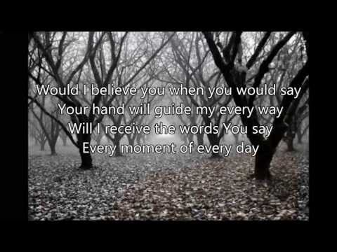 Walk By Faith by Jeremy Camp with lyrics