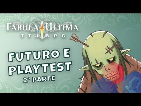 UN MERCOLEDÌ DA FABULA - 27 - Futuro e Playtest - 2° parte