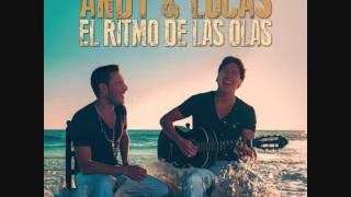 Andy & Lucas - Dime por qué (El ritmo de las olas)