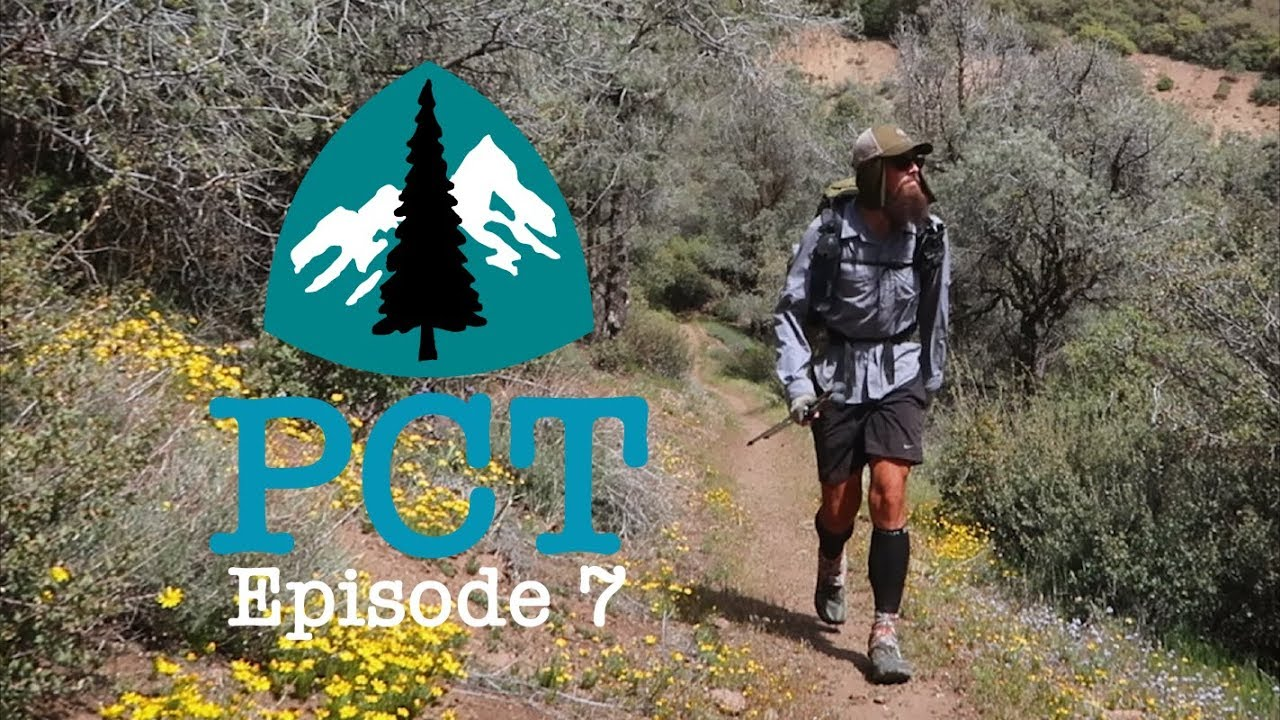 PCT 2018 Thru-Hike: Episode 7 - Still In The Desert
